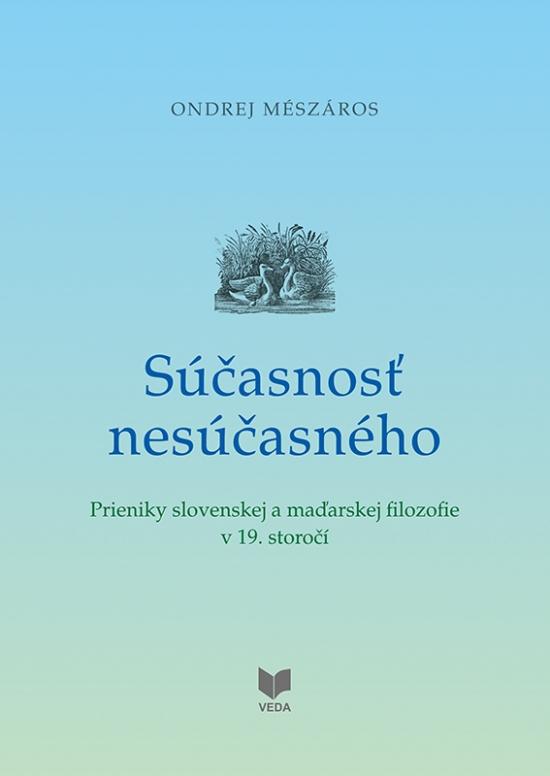 Súčasnosť nesúčasného - Ondrej Mészáros