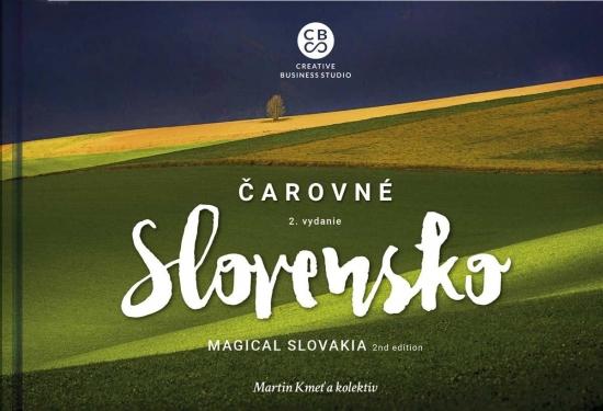 Čarovné Slovensko - Magical Slovakia - 2.vydanie