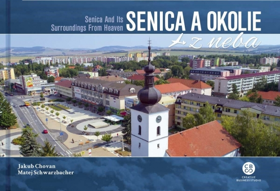Senica a okolie z neba - Senica And Its Surroundings From Heaven