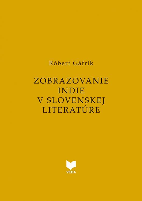 Zobrazovanie Indie v slovenskej literatúre