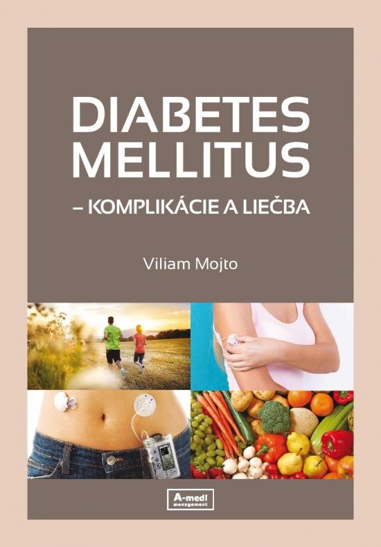 Diabetes mellitus – komplikácie a liečba