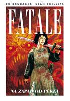 Fatale 3: Na západ od pekla