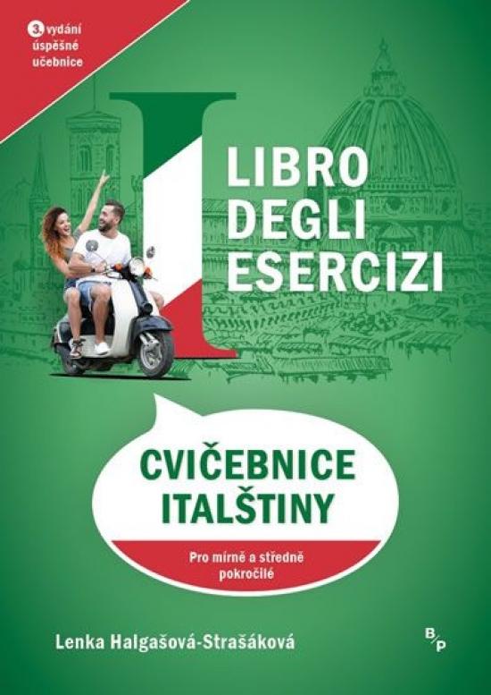 Libro degli esercizi - Cvičebnice italštiny pro mírně a středně pokročilé