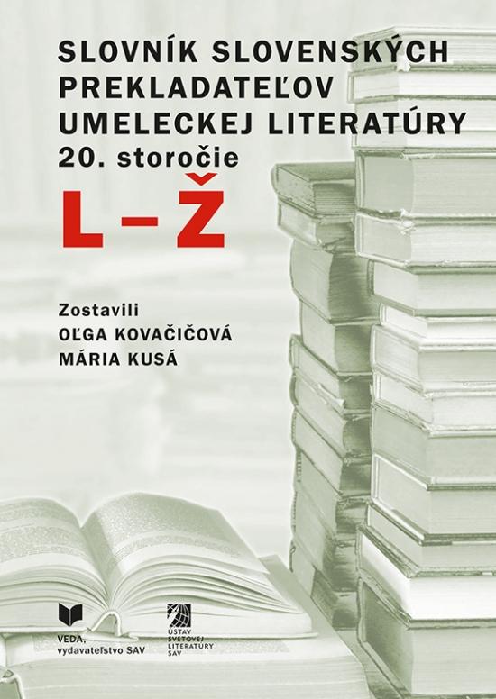 Slovník slovenských prekladateľov umeleckej literatúry, 20. storočie (L - Ž)