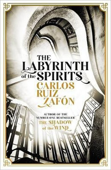 The Labyrinth of the Spirits : From the - Carlos Ruiz Zafón