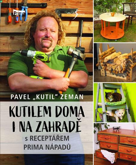 Kutilem doma i na zahradě - Pavel Zeman