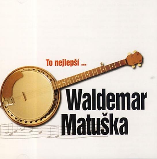 Waldemar Matuška - To nejlepší - CD