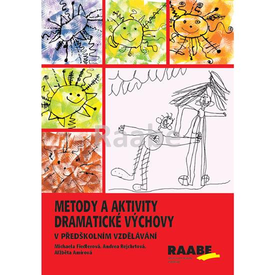 Metody a aktivity dramatické výchovy v p
