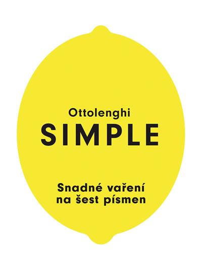 SIMPLE - Snadné vaření na šest písmen - Yotam Ottolenghi