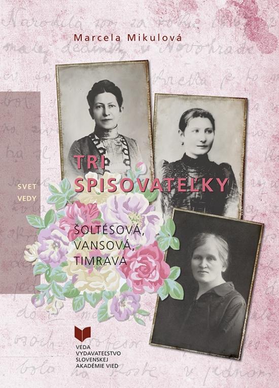 Tri spisovateľky - Marcela Mikulová
