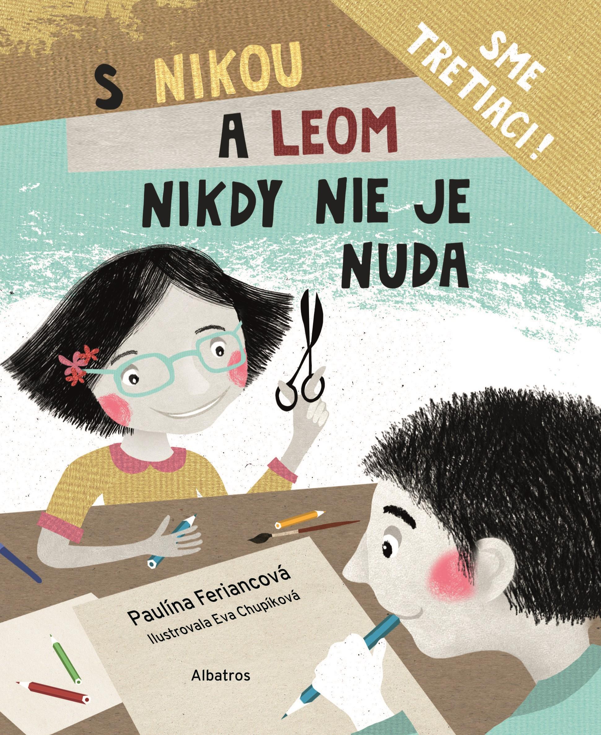 S Nikou a Leom nikdy nie je nuda - Paulína Feriancová