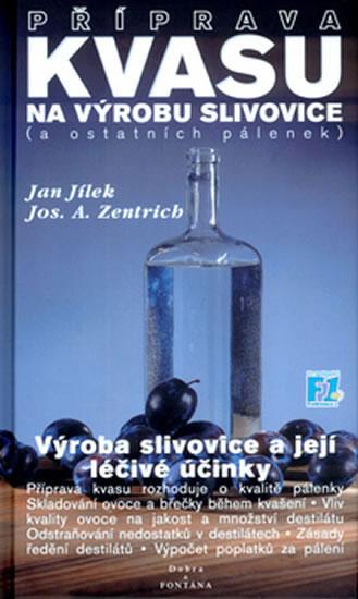 Příprava kvasu na výrobu slivovice (a os - Jan Jílek