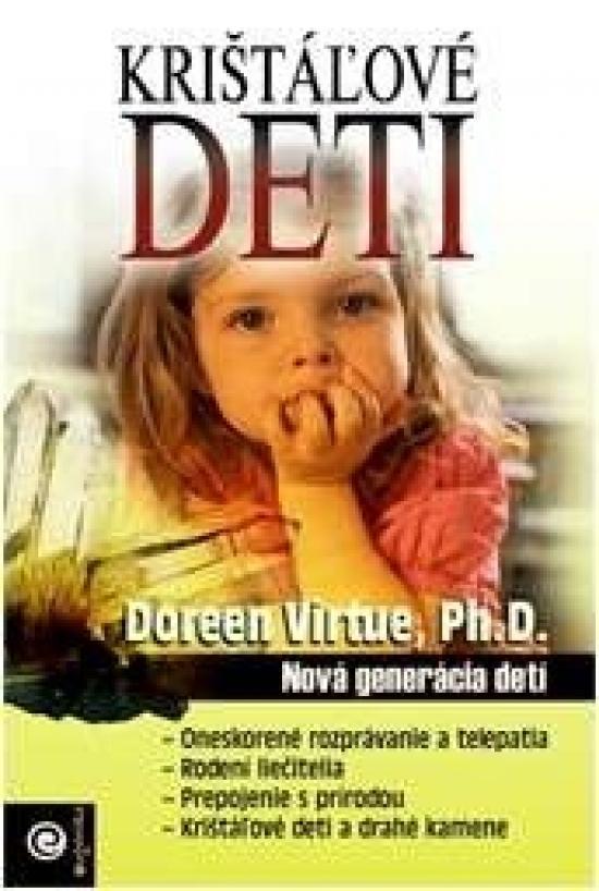 Krištáľové deti - Doreen Virtue, Ph. D.