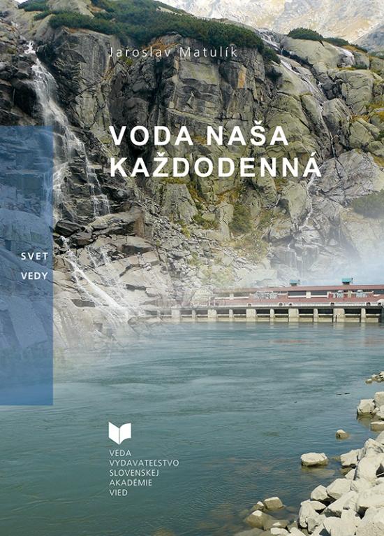Voda naša každodenná - Jaroslav Matulík