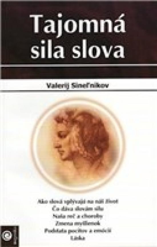 Tajomná sila slova - Valerij Sineľnikov