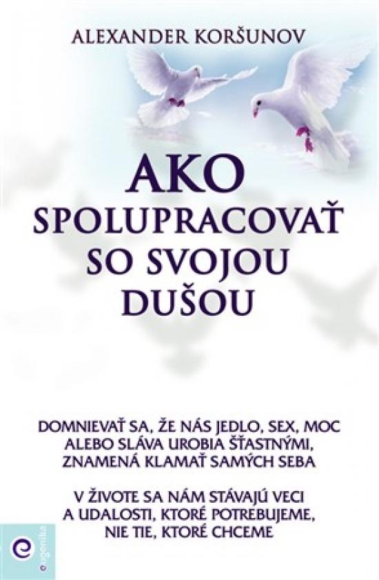 Ako spolupracovať so svojou dušou - Alexander Koršunov