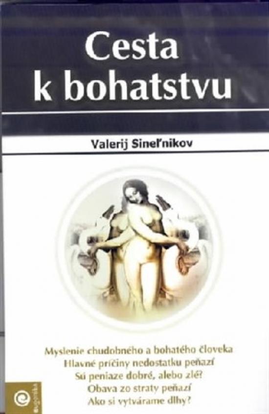 Cesta k bohatstvu - Valerij Sineľnikov