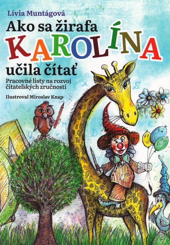 Ako sa žirafa Karolína učila čítať ( pracovný zošit )