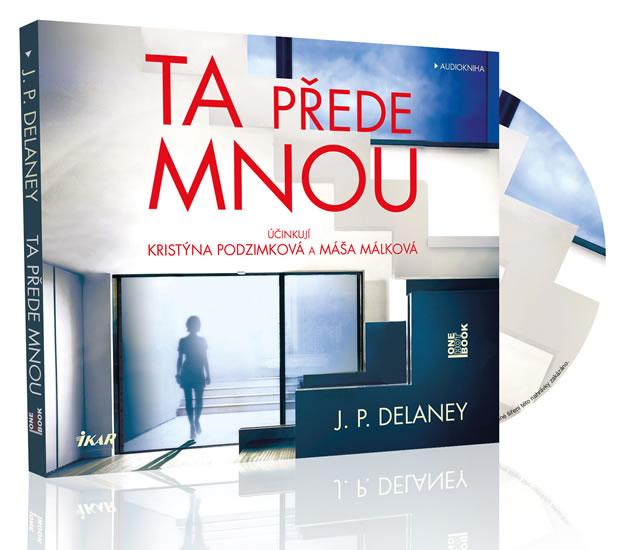 Ta přede mnou - audioknihovna - J.P. Delaney