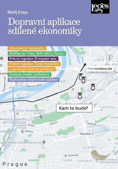 Dopravní aplikace sdílené ekonomiky a je - Matěj Krupa