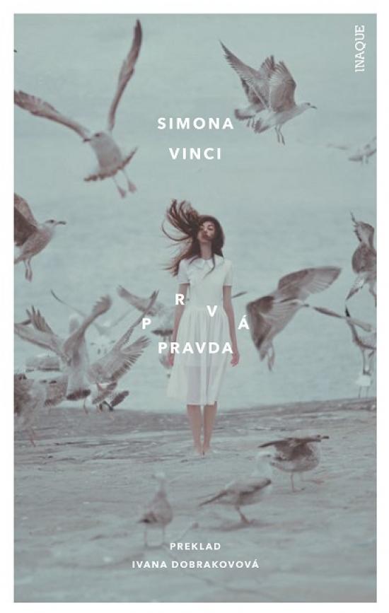 Prvá pravda - Simona Vinci