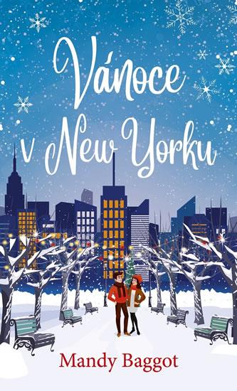 Vánoce v New Yorku - Mandy Baggot