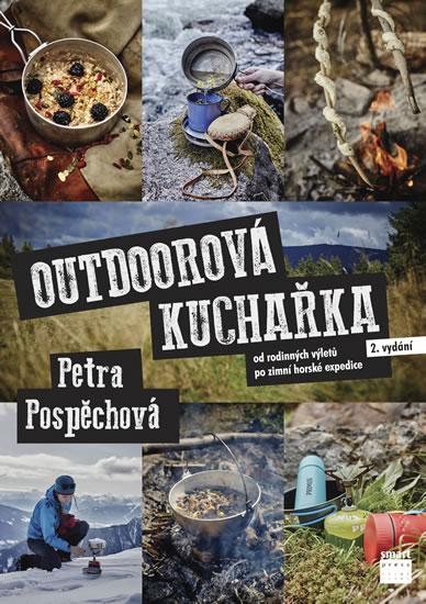 Outdoorová kuchařka - Od rodinných výlet - Petra Pospěchová