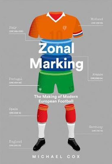 Zonal Marking : The Making of Modern Eur - Michael Cox
