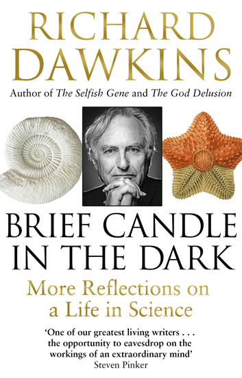 Brief Candle in the Dark: My Life in Sci - Richard Dawkins