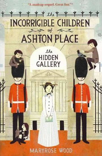 Incorrigible Children of Ashton Place - - Maryrose Woodová