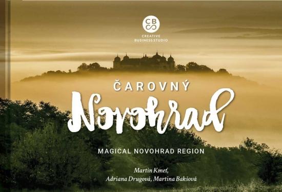 Čarovný Novohrad - Magical Novohrad Region