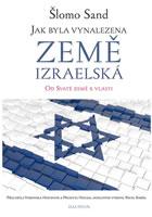 Jak byla vynalezena země izraelská