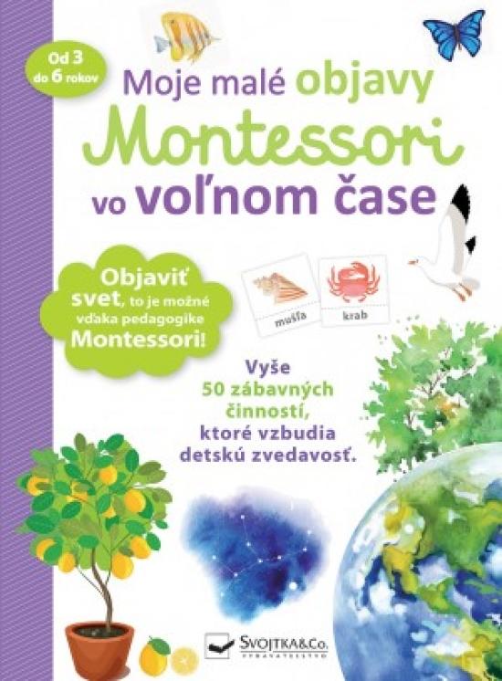Moje malé objavy Montessori vo voľnom čase - Delphine Urvoyová