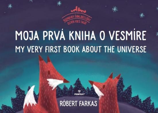 Moja prvá kniha o vesmíre (dvojjazyčná) - Róbert Farkas