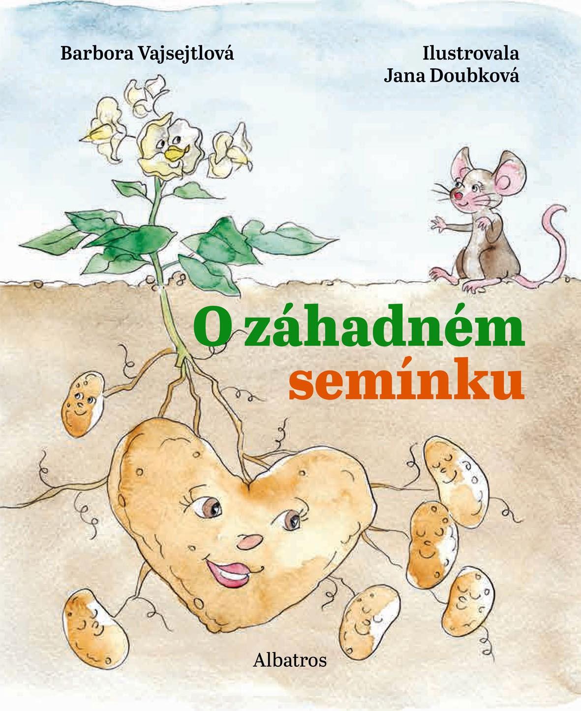 O záhadném semínku - Barbora Vajsejtlová