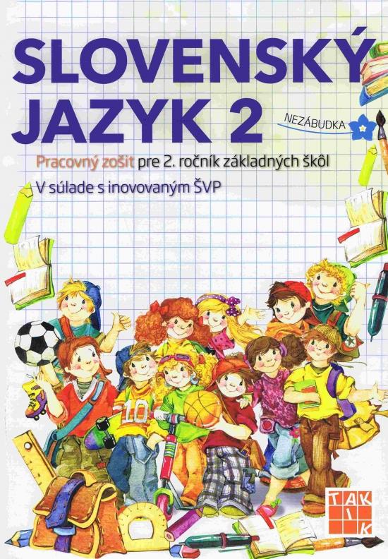 Slovenský jazyk 2-Pracovný zošit pre 2. ročník ZŠ