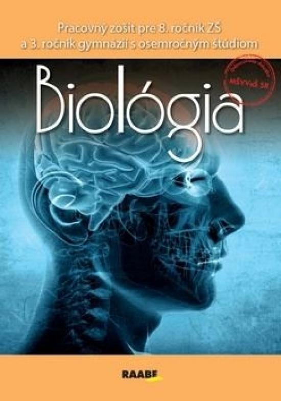 Biológia pre 8. ročník ZŠ a 3. ročník gymnázií s osemročným štúdiom