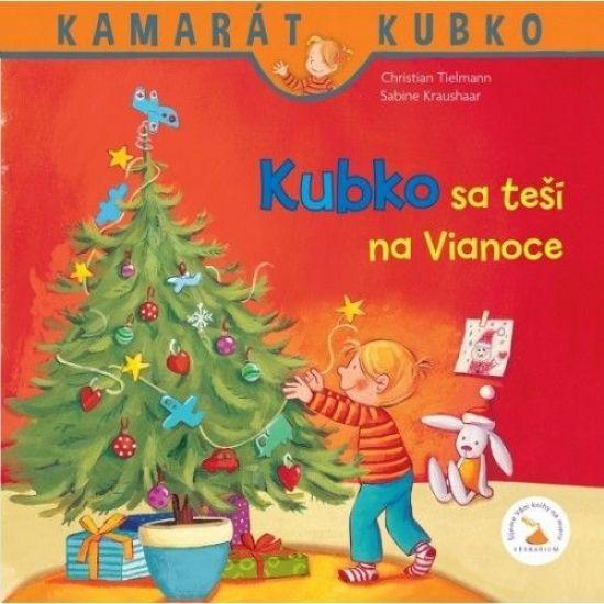 Kubko sa teší na Vianoce - 2. vydanie - Christian Tielmann
