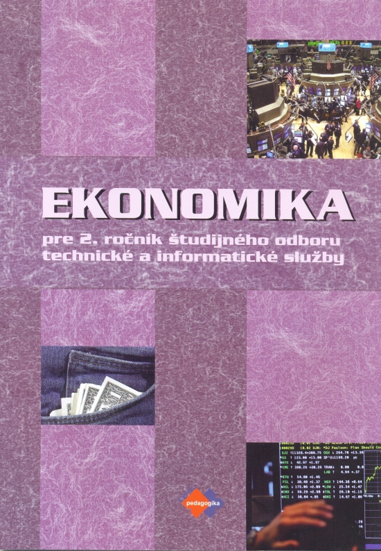 Ekonomika pre 2. ročník študijného odboru technické a informatické služby - Ondrej Mokos