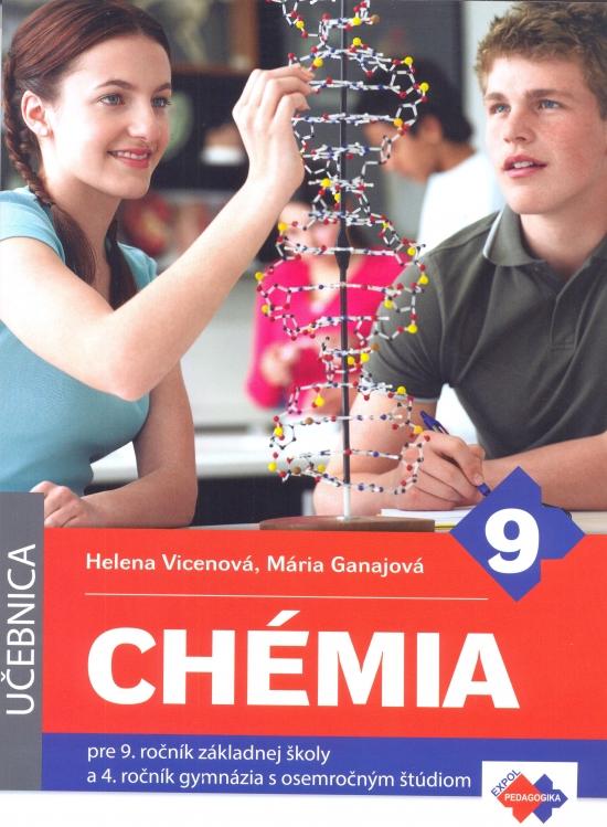 Chémia pre 9. ročník ZŠ a 4. ročník gymnázia s osemročným štúdiom
