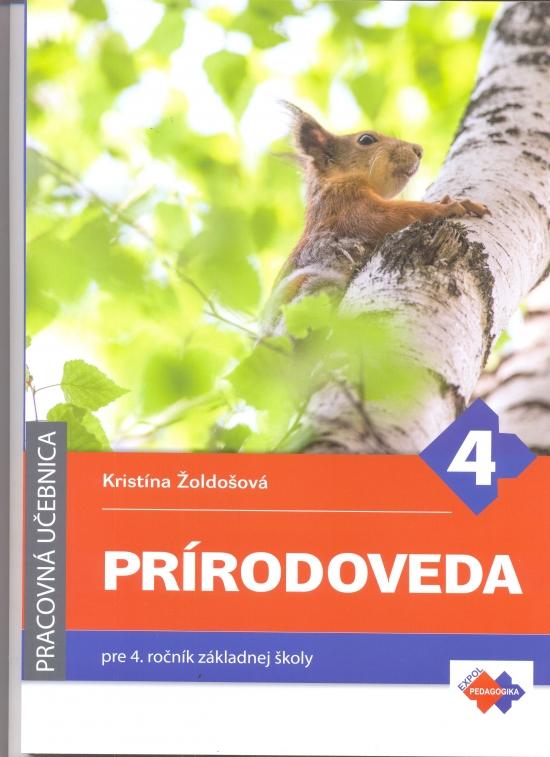 Prírodoveda pre 4. ročník ZŠ - Kristína Žoldošová