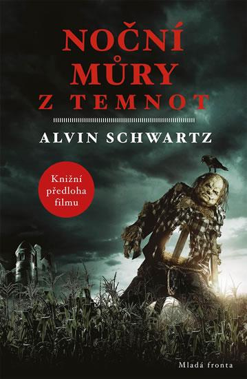 Noční můry z temnot - Alvin Schwartz