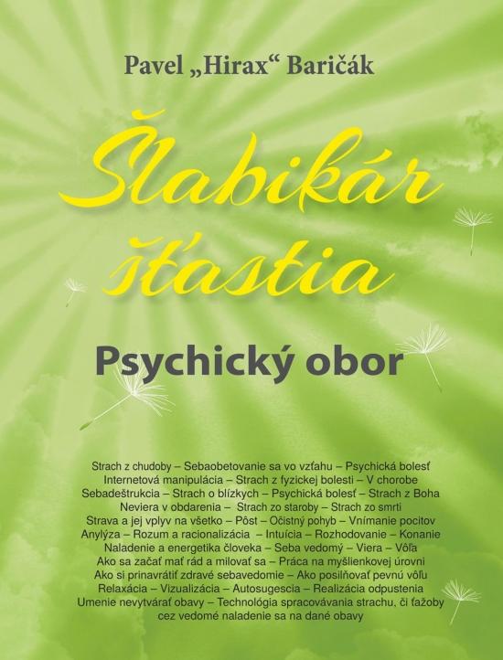 Šlabikár šťastia 5 – Psychický obor - Pavel Hirax Baričák