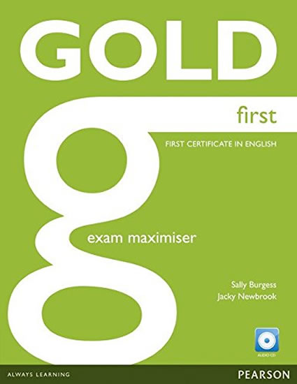 Gold First 2012 Exam Maximiser w/ CD (no - Sally Burgess, Jacky Newbrook