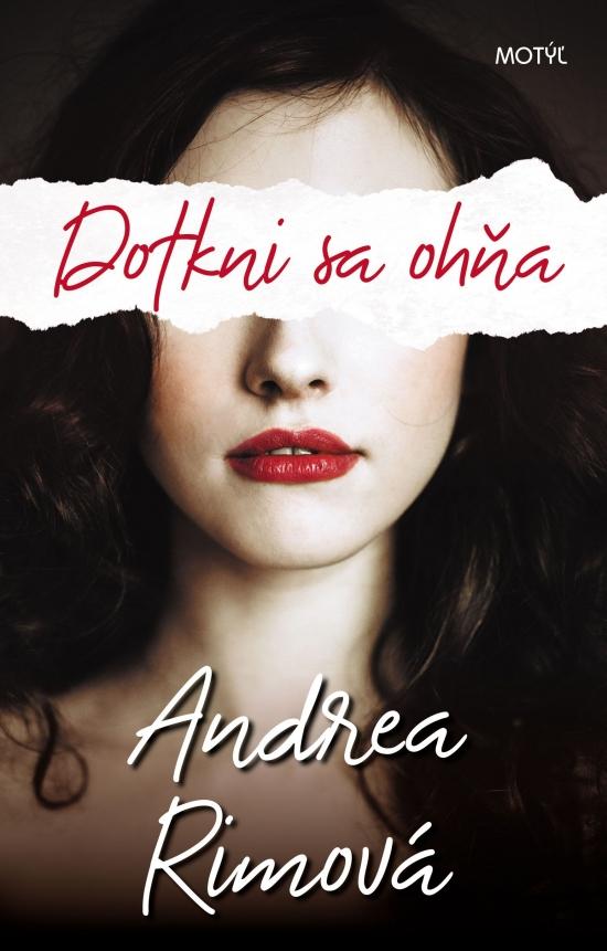 Dotkni sa ohňa - Andrea Rimová