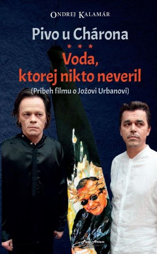 Pivo u Chárona - Voda, ktorej nikto neveril - Ondrej Kalamár