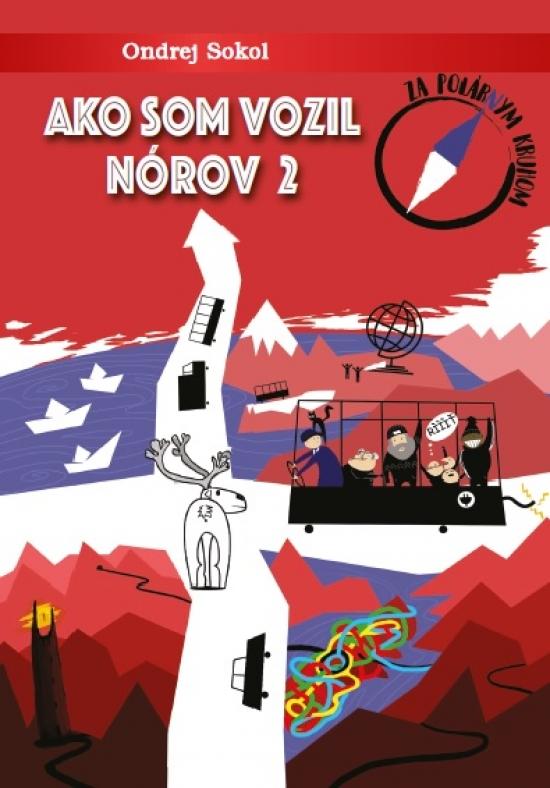 Ako som vozil Nórov 2 - Ondrej Sokol