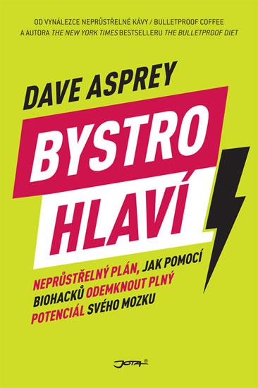 Bystrohlaví - Dave Asprey