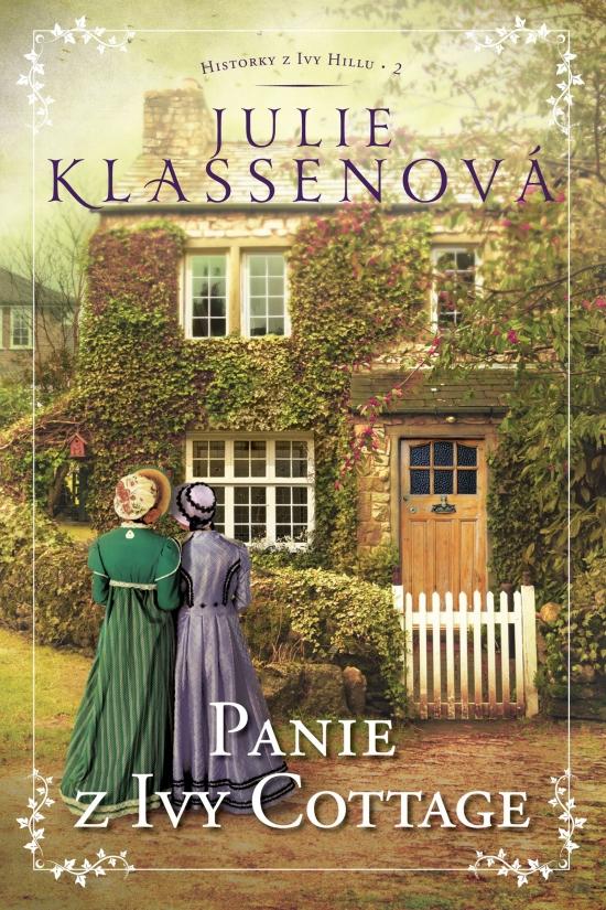Panie z Ivy Cottage - Historky z Ivy Hillu, 2. diel - Julie Klassenová