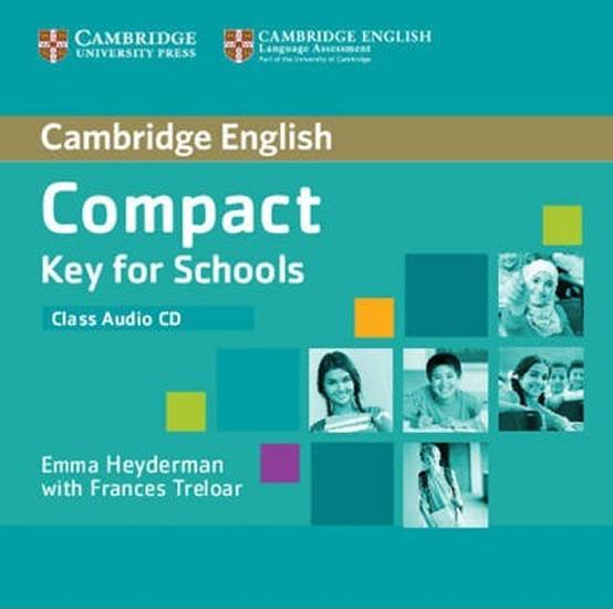 Compact Key for Schools Class Audio CD - Emma Heyderman